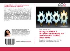 Buchcover von Integralidade e Intersetorialidade na Assistência Social Brasileira