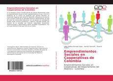 Bookcover of Emprendimientos Sociales en Cooperativas de Colombia