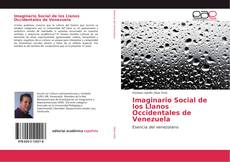 Bookcover of Imaginario Social de los Llanos Occidentales de Venezuela