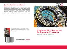 Portada del libro de Fuentes Históricas en la Escuela Primaria