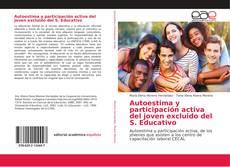 Bookcover of Autoestima y participación activa del joven excluido del S. Educativo