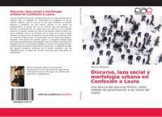 Copertina di Discurso, lazo social y morfología urbana en Confesión a Laura