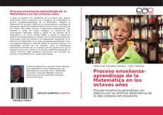 Bookcover of Proceso enseñanza-aprendizaje de la Matemática en los octavos años