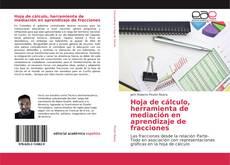 Bookcover of Hoja de cálculo, herramienta de mediación en aprendizaje de fracciones