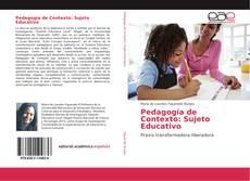 Bookcover of Pedagogía de Contexto: Sujeto Educativo