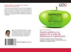 Portada del libro de Diseño gráfico y su aporte en la vida de diabeticos e hipertensos