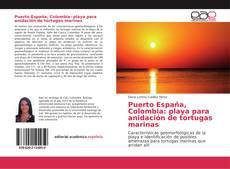 Capa do livro de Puerto España, Colombia: playa para anidación de tortugas marinas