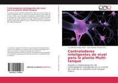Bookcover of Controladores inteligentes de nivel para la planta Multi-tanque
