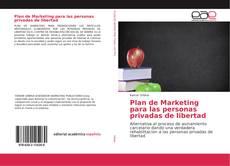 Bookcover of Plan de Marketing para las personas privadas de libertad