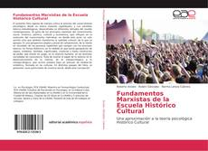 Bookcover of Fundamentos Marxistas de la Escuela Histórico Cultural