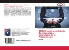 Обложка SCRUM como metodología de enseñanza y aprendizaje de la Programación
