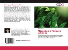 Bookcover of Morcegos x Parques urbanos