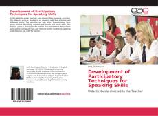 Bookcover of Development of Participatory Techniques for Speaking Skills