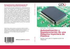 Обложка Automatización y Repotenciación de una Máquina Inyectora de Plástico