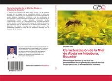 Bookcover of Caracterización de la Miel de Abeja en Imbabura, Ecuador
