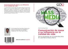 Buchcover von Comunicación de masa y su influencia en la calidad de vida