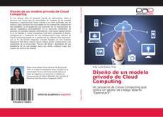 Diseño de un modelo privado de Cloud Computing kitap kapağı