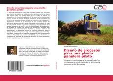 Buchcover von Diseño de procesos para una planta panelera piloto