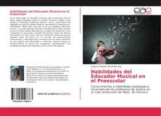 Обложка Habilidades del Educador Musical en el Preescolar