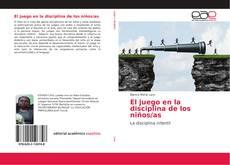 Buchcover von El juego en la disciplina de los niños/as