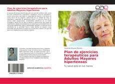 Bookcover of Plan de ejercicios terapéuticos para Adultos Mayores hipertensos