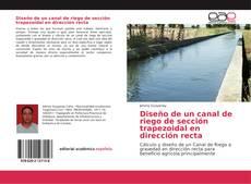 Bookcover of Diseño de un canal de riego de sección trapezoidal en dirección recta