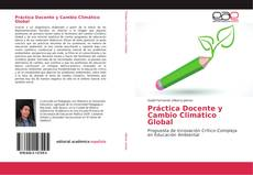Práctica Docente y Cambio Climático Global的封面