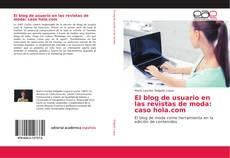 Bookcover of El blog de usuario en las revistas de moda: caso hola.com