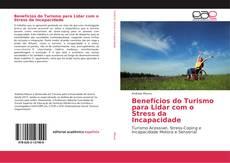 Buchcover von Benefícios do Turismo para Lidar com o Stress da Incapacidade