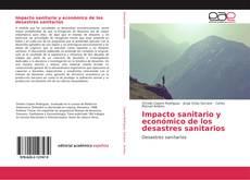 Portada del libro de Impacto sanitario y económico de los desastres sanitarios