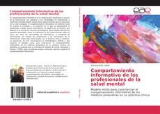 Buchcover von Comportamiento informativo de los profesionales de la salud mental
