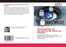 Portada del libro de Ransomware: el secuestro de datos es Posible