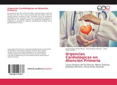 Bookcover of Urgencias Cardiológicas en Atención Primaria