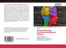 Bookcover of Traumatismo Craneoencefálico Grave