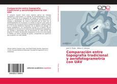 Capa do livro de Comparación entre topografía tradicional y aerofotogrametría con UAV