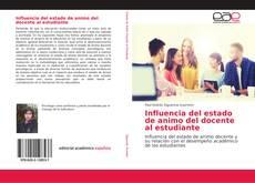 Buchcover von Influencia del estado de animo del docente al estudiante