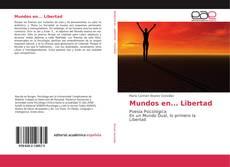 Bookcover of Mundos en... Libertad