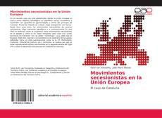 Portada del libro de Movimientos secesionistas en la Unión Europea