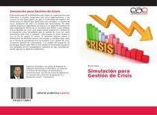 Portada del libro de Simulación para Gestión de Crisis