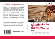 Bookcover of Aplicabilidad de los métodos de alcohosensor y cromatografía en el Spa