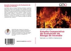 Portada del libro de Estudio Comparativo de Evaluación de Riesgo de Incendio