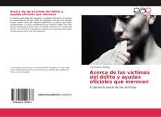 Acerca de las víctimas del delito y ayudas oficiales que merecen kitap kapağı