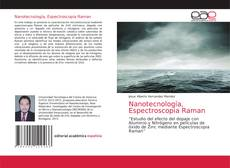Bookcover of Nanotecnología, Espectroscopia Raman