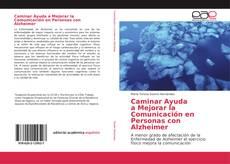 Couverture de Caminar Ayuda a Mejorar la Comunicación en Personas con Alzheimer