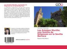 Los Esteban Murillo: una familia de feligreses en la Sevilla Barroca的封面