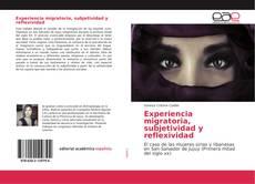 Experiencia migratoria, subjetividad y reflexividad的封面