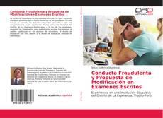 Conducta Fraudulenta y Propuesta de Modificación en Exámenes Escritos的封面