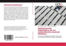 Bookcover of Optimización topológica de un instrumento musical idiófono
