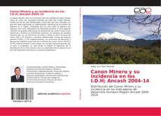 Capa do livro de Canon Minero y su incidencia en los I.D.H; Ancash 2004-14