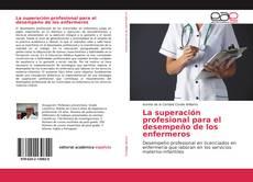 La superación profesional para el desempeño de los enfermeros kitap kapağı